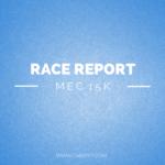 Race Report: MEC 15k