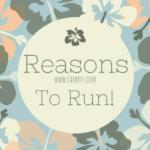 Pick Me Up: Reasons Why I Run!
