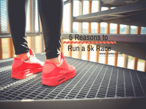 5 Reasons to Run a 5k Race