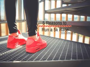 5 Reasons to Run a 5k Race