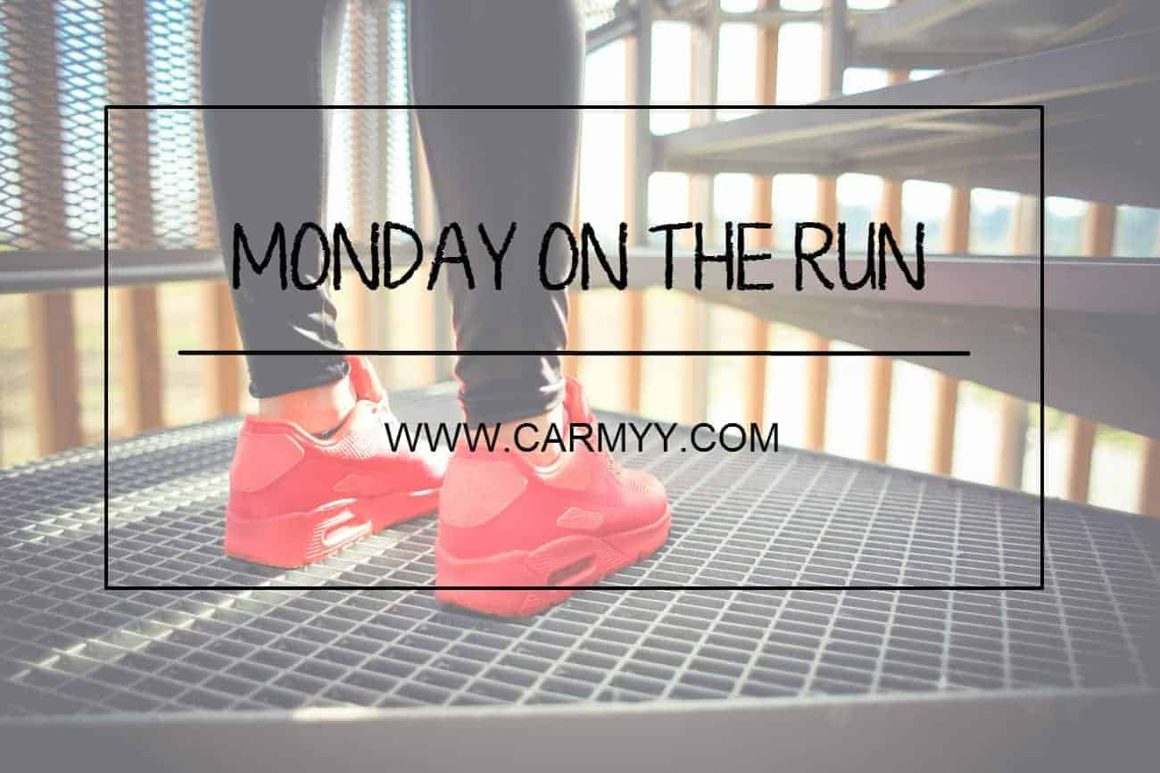 MONDAY ON THE RUN