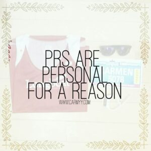PRs are Personal for a Reason http://www.carmyy.com/prs-are-personal