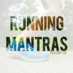 13.1 Running Mantras to Get You Through 13.1 Miles