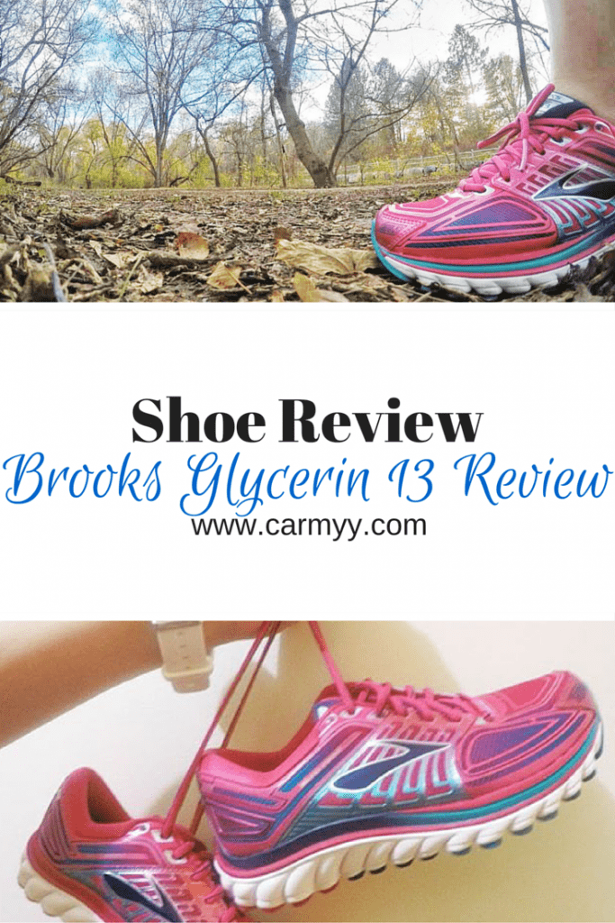 Brooks Glycerin 13 Review Shoe Review @ www.carmyy.com #running #fitness #shoes