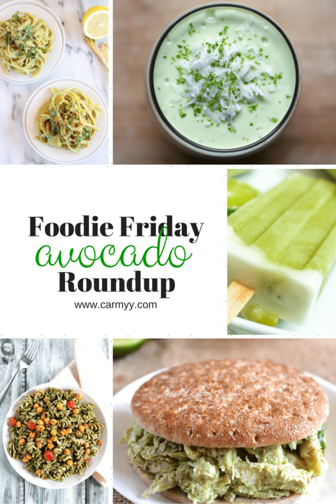 Foodie Friday: Avocados Roundup www.carmyy.com
