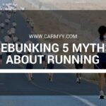 Debunking 5 Myths About Running