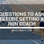 Questions To Ask Before Getting a Run Coach www.carmyy.com
