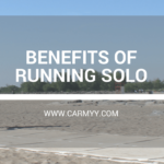 Benefits to Running Solo