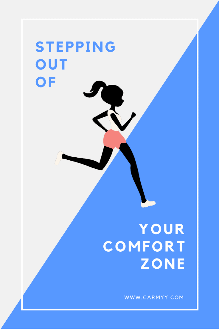 Stepping Out Of Your Comfort Zone Carmy Run Eat Travel