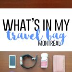 What's in my Travel Bag (Montreal)