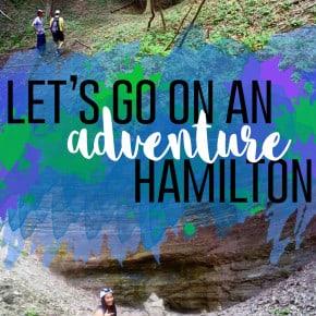 Let's Go On An Adventure: Hamilton