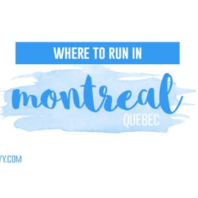 Where to Run in Montreal, Quebec