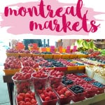 Why You Need to Visit the Montreal Markets