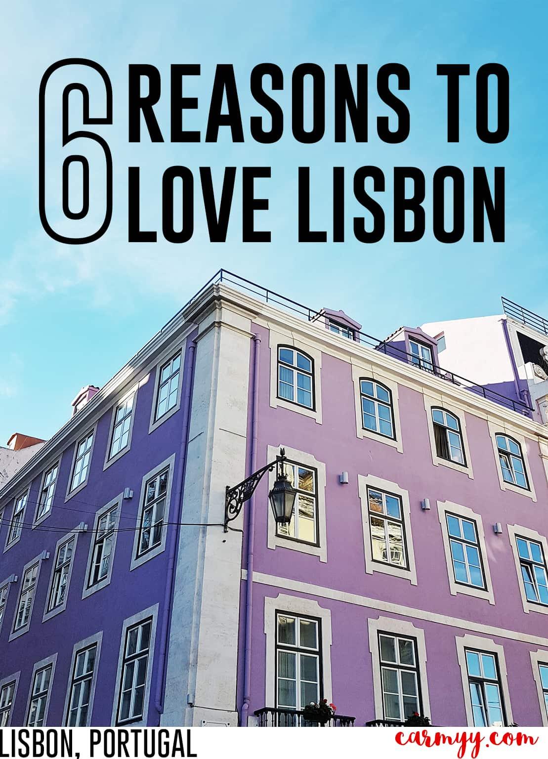 6 Reasons to Love Lisbon, Portugal! www.carmyy.com