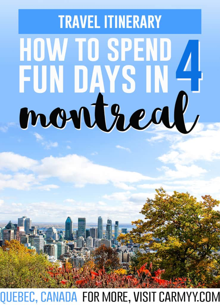 How to Spend 4 Days in Montreal