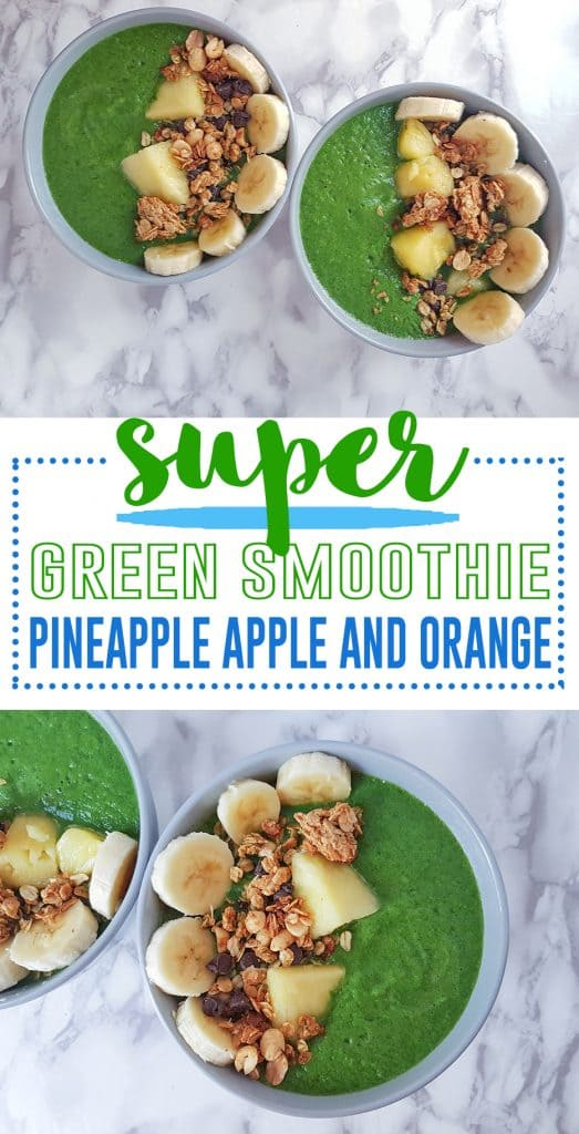 Pineapple Apple and Orange Super Green Smoothie