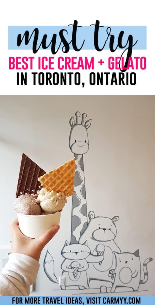 Looking for some delicious ice cream and gelato places in Toronto? Come take a look at my top picks!