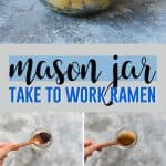 Take your work lunch to a whole new level by bringing your very own mason jar ramen!
