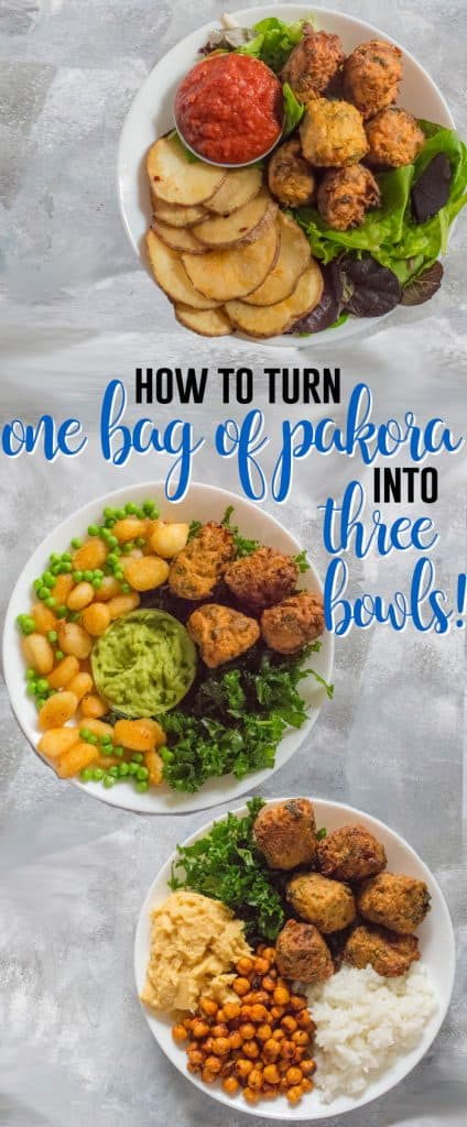Looking for some delicious ways to eat veggie pakoras? Check out these three bowl ideas!