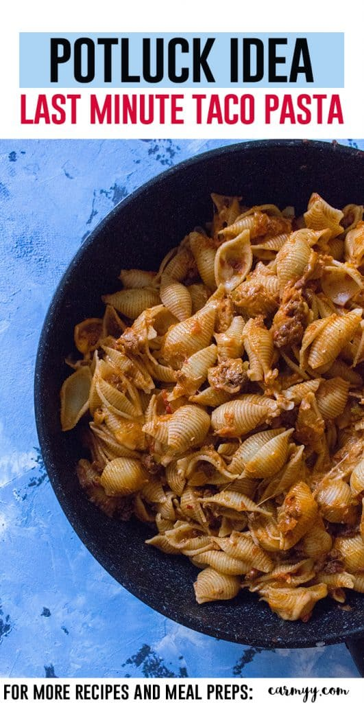 Need a last minute potluck dish? Try this taco pasta!