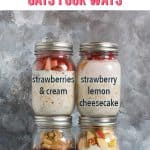 Easy Overnight Oats Recipes + video