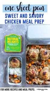 A delicious one sheet pan sweet and savory chicken meal prep that will have you looking forward to your packed lunch!#easylunchideas #easydinnerideas #onesheetpan #onepotmeals #chickenrecipes #chickenanddates
