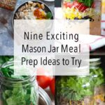 Here are 9 mason jar meals recipes to make this weekend for your meal prep! Putting your food in jars makes prepping, packing, and cleaning much faster. Check out these amazing recipes down below! #mealprep #masonjar #masonjarrecipes #recipes #healthyrecipes #mealpreprecipes