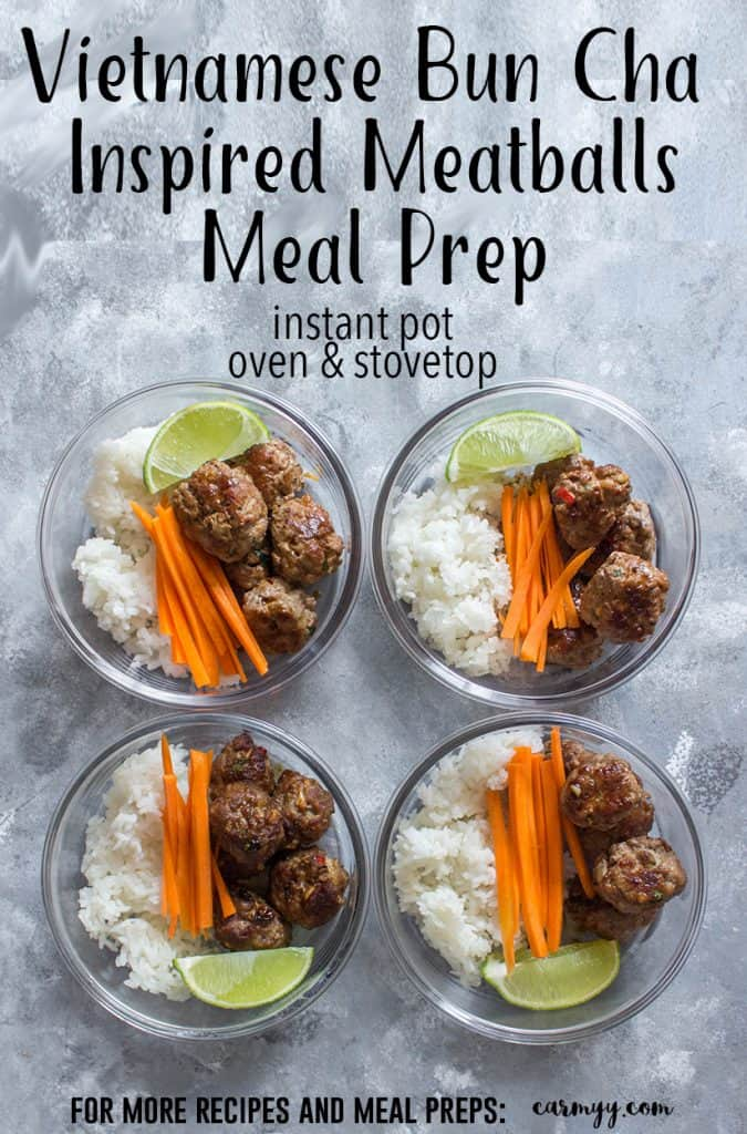 Ever had Bun Cha at a Vietnamese restaurant? This Bun Cha Inspired Meatballs Meal Prep can be made three ways: Instant Pot, Oven, and Stovetop! A classic Vietnamese recipe made easy!
