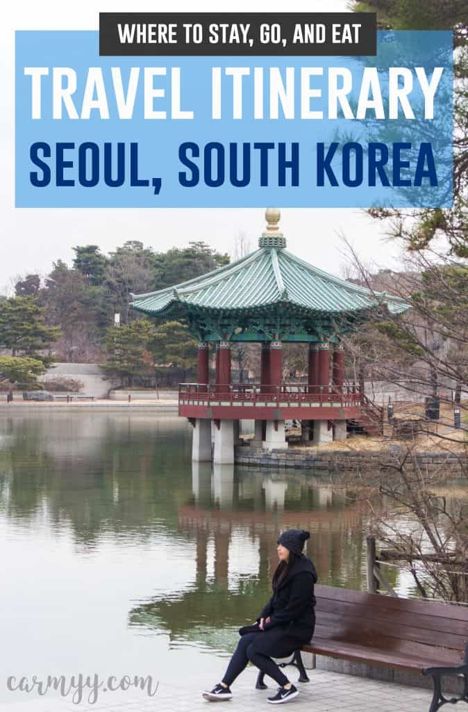 Planning a trip to Seoul, South Korea and looking for recommendations? Well you're in luck! This post will have you covered on where to stay, where to go, and what to eat in Seoul, South Korea! #travelitinerary #southkorea #seoul