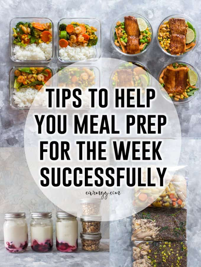 Tips To Help You Meal Prep For the Week Successfully