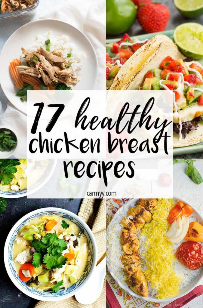 Looking for some delicious healthy chicken breast recipes? Try these 17 easy recipes!