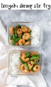 This Easy Teriyaki Shrimp Stir Fry takes under 30 minutes to put together and makes for the perfect meal prep or a quick last minute dinner!