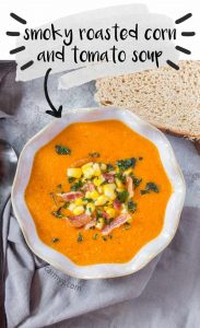 This smoky roasted corn and tomato soup is packed full of multiple layers of flavours. You're never going to want to go back to canned tomato soup after trying this delicious smoky homemade version.