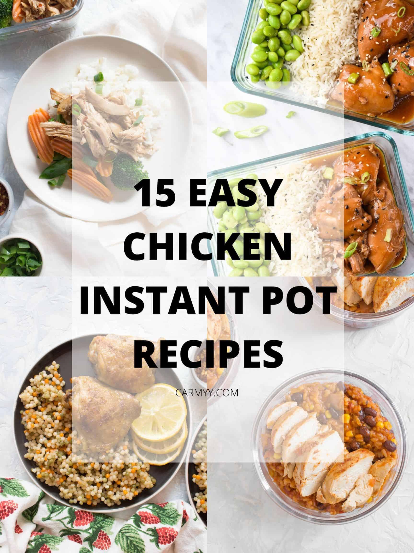 Easy Instant Pot Chicken Recipes Carmy Run Eat Travel