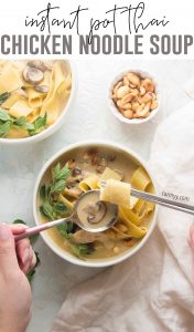 This Instant Pot Thai Inspired Chicken Noodle Soup is the perfect bowl of soup to warm up to!